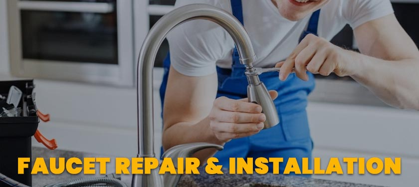 faucet repair and installation service